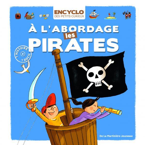 Couverture de l'ouvrage A l'abordage les pirates