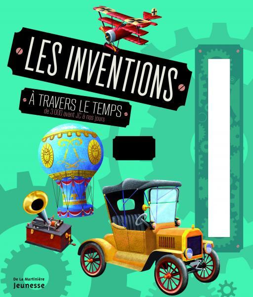 Couverture de l'ouvrage Les Inventions à travers le temps