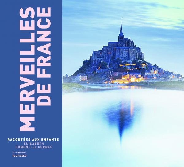 Couverture de l'ouvrage Merveilles de France racontées aux enfants