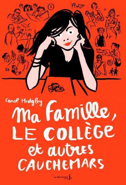 Couverture de l'ouvrage Ma famille, le collège et autres cauchemars