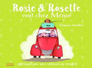Couverture de l'ouvrage Rosie & Rosette vont chez Mémé