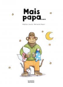 Couverture de l'ouvrage Mais papa...