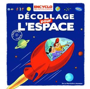 Couverture de l'ouvrage Décollage pour l'espace