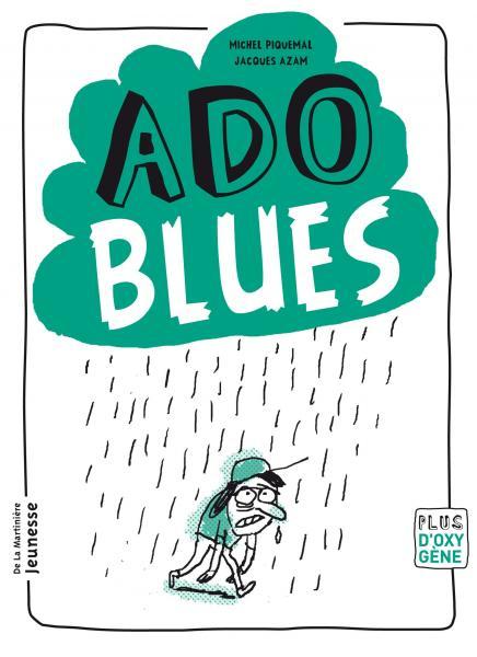 Couverture de l'ouvrage Ado blues