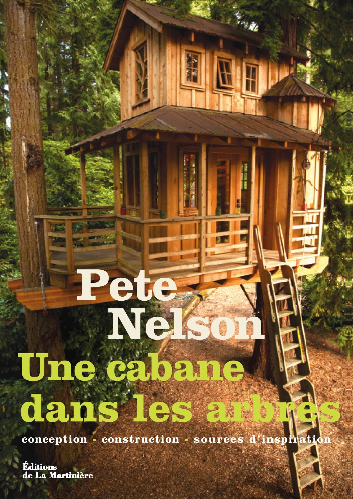 Fabriquer Une Cabane En Bois Dans Un Arbre : Cabane Dans Les Arbres Plan de Construction Cabane Perchee Dans Les