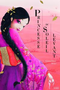 Couverture de l'ouvrage Princesse du Soleil levant