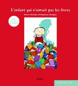 Couverture de l'ouvrage L'Enfant qui n'aimait pas les livres