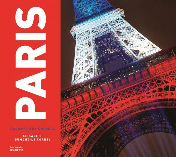 Couverture de l'ouvrage Paris raconté aux enfants