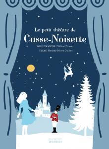 Couverture de l'ouvrage Le petit théâtre de Casse-Noisette
