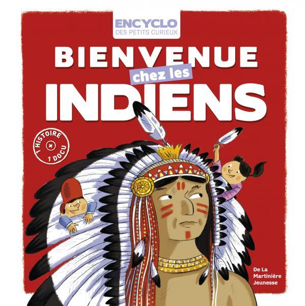 Couverture de l'ouvrage Bienvenue chez les Indiens