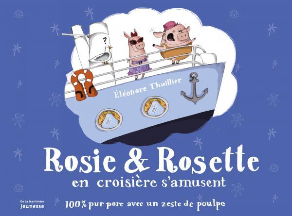 Couverture de l'ouvrage Rosie & Rosette en croisière s'amusent
