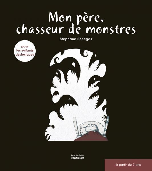 Couverture de l'ouvrage Mon père, chasseur de monstres