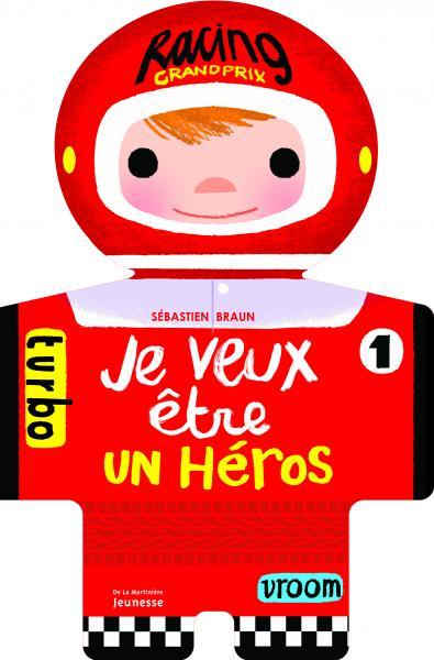 Couverture de l'ouvrage Je veux être un héros