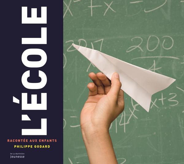 Couverture de l'ouvrage L'école racontée aux enfants