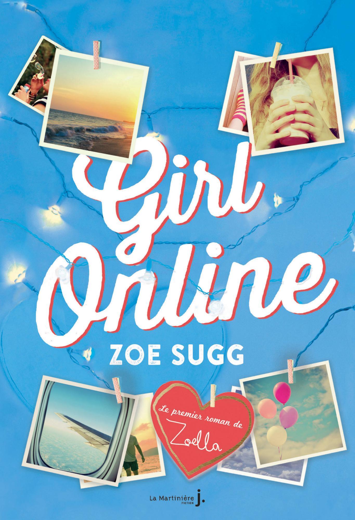 Le coin des lecteurs - Girl Online. Zoé Sugg **