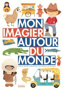 Couverture de l'ouvrage Mon imagier autour du monde