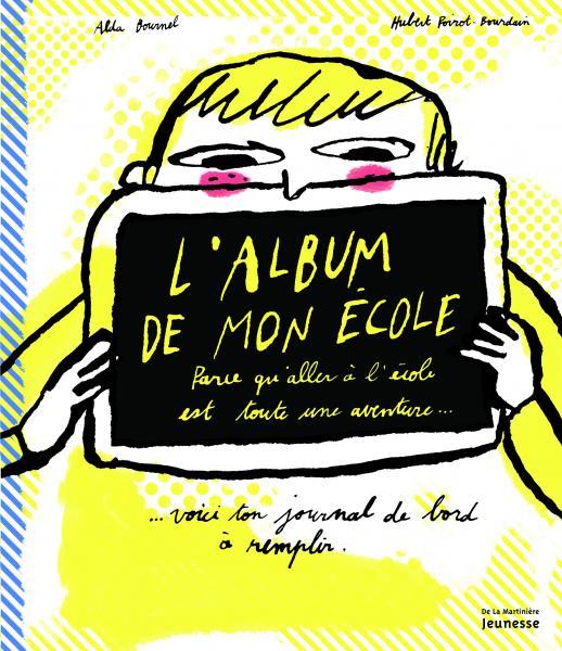 Couverture de l'ouvrage L'Album de mon école