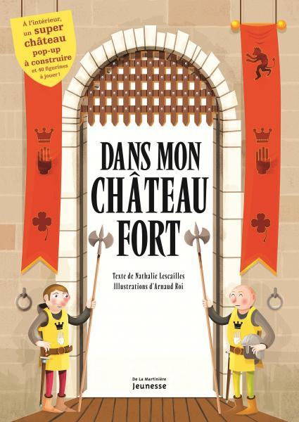 Couverture de l'ouvrage Dans mon château fort