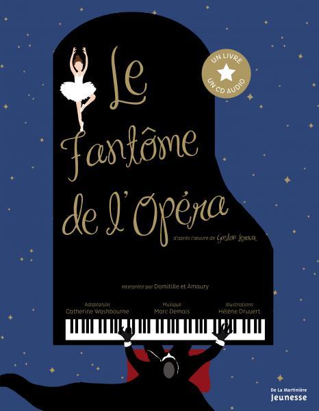 Couverture de l'ouvrage Le Fantôme de l'Opéra -Livre CD audio-
