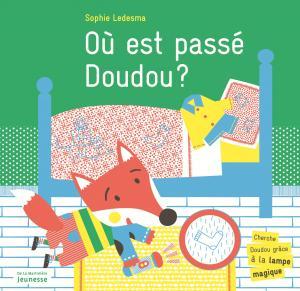 Couverture de l'ouvrage Où est passé Doudou ?