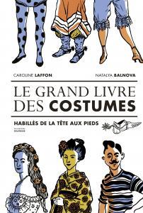 Couverture de l'ouvrage Le Grand livre des costumes