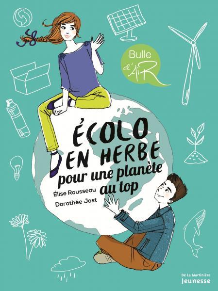 Couverture de l'ouvrage Écolo en herbe pour une planète au top