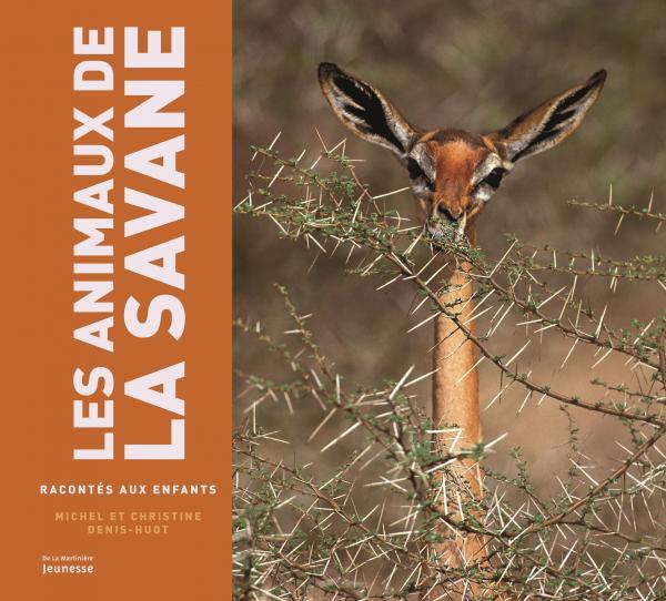 Couverture de l'ouvrage Animaux de la savane racontés aux enfants