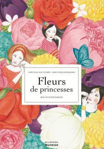 Couverture de l'ouvrage Fleurs de princesses