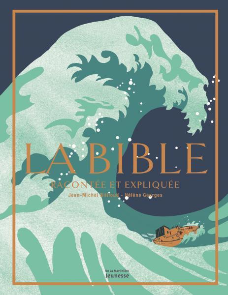 Couverture de l'ouvrage La Bible racontée et expliquée
