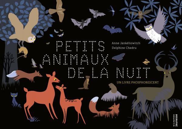 Couverture de l'ouvrage Les Petits animaux de la nuit