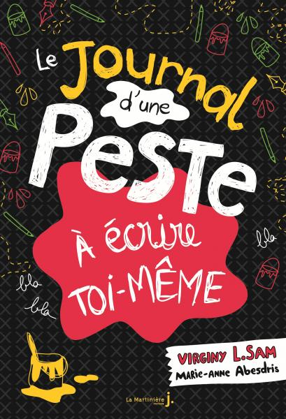 Couverture de l'ouvrage Le Journal d'une peste à écrire toi-même