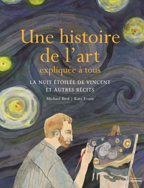Couverture de l'ouvrage Une histoire de l'art expliquée à tous
