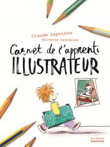 Couverture de l'ouvrage Carnet de l'apprenti illustrateur