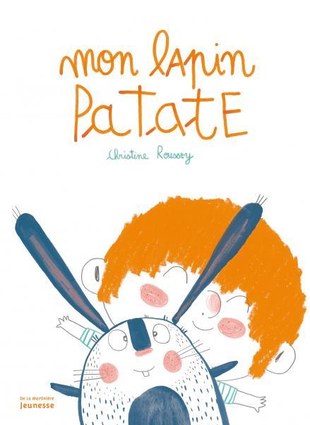 Couverture de l'ouvrage Mon lapin patate