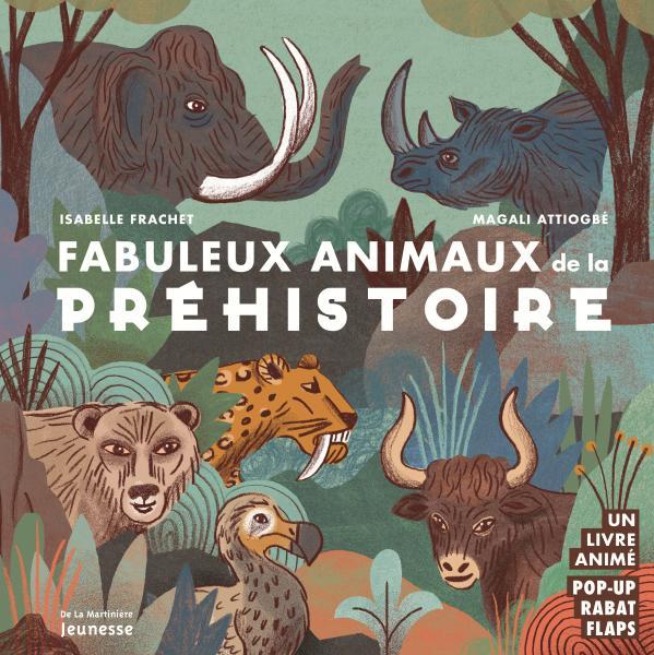 Couverture de l'ouvrage Fabuleux animaux de la préhistoire