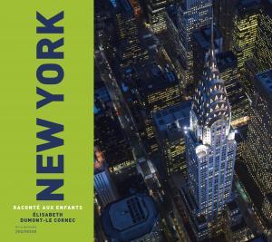 Couverture de l'ouvrage New York raconté aux enfants