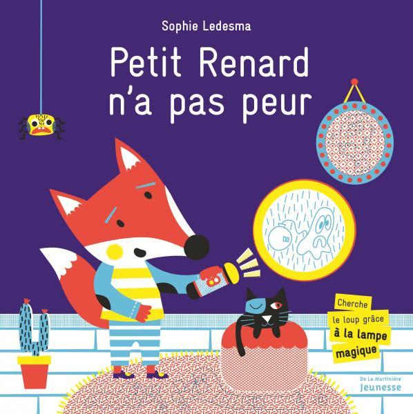 Couverture de l'ouvrage Petit Renard n'a pas peur