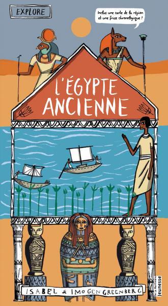 Couverture de l'ouvrage Explore l'Égypte ancienne