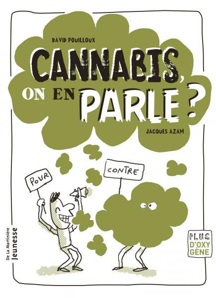 Couverture de l'ouvrage Cannabis, on en parle ?