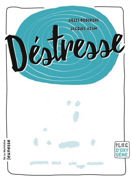 Couverture de l'ouvrage Déstresse