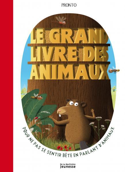 Couverture de l'ouvrage Le Grand livre des animaux