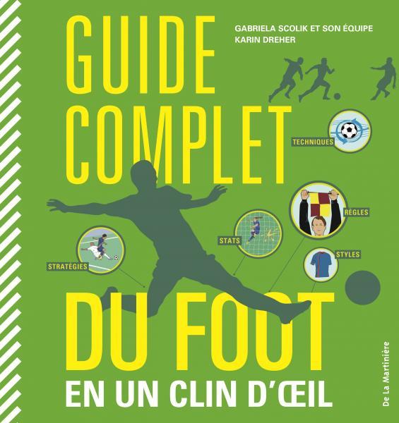 Couverture de l'ouvrage Guide complet du foot