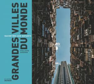 Couverture de l'ouvrage Grandes villes du monde racontées aux enfants