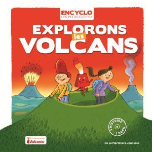 Couverture de l'ouvrage Explorons les volcans