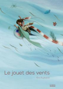 Couverture de l'ouvrage Le Jouet des vents