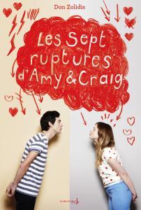 Couverture de l'ouvrage Les Sept ruptures d'Amy et Craig