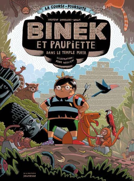 Couverture de l'ouvrage Binek et Paupiette dans le temple maya