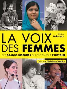 Couverture de l'ouvrage La voix des femmes. Ces grands discours qui ont marqué l'histoire