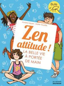 Couverture de l'ouvrage Zen attitude !