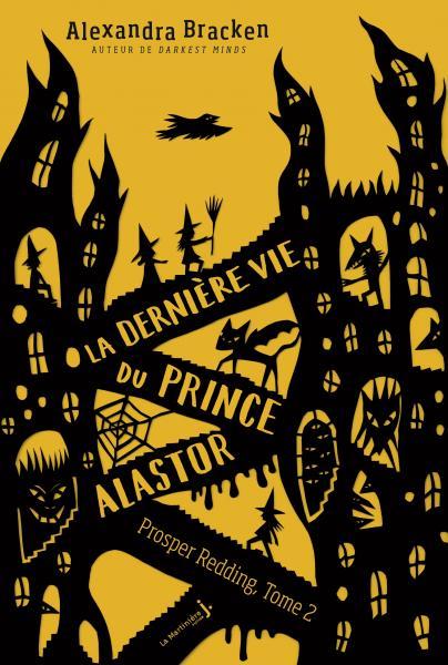 Couverture de l'ouvrage La Dernière Vie du prince Alastor